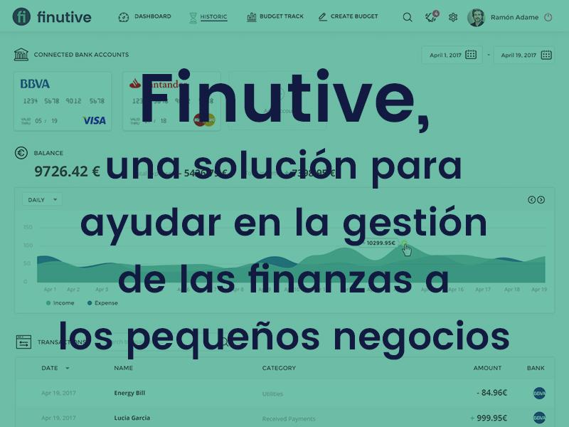 #1 Nota de prensa: Nace Finutive, una solución para ayudar en la gestión de las finanzas a los pequeños negocios