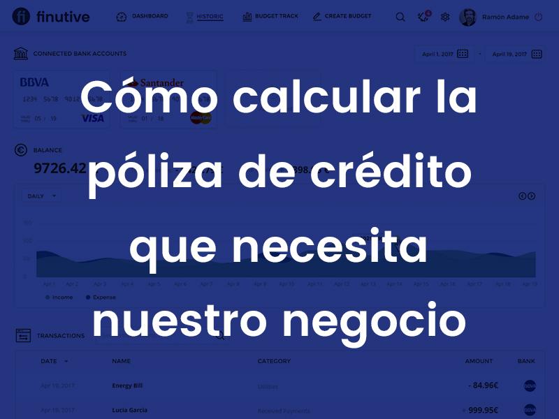 Cómo calcular la póliza de crédito que necesita nuestro negocio