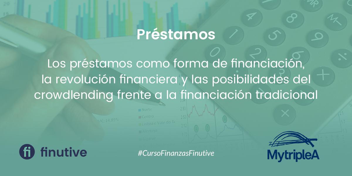 #8 Curso de Finanzas - MyTripleA: Préstamo como producto de financiación empresarial