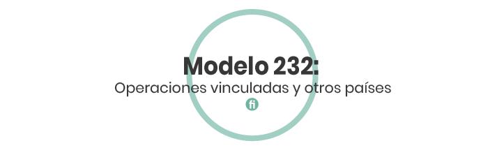 ¿Conoces todas las características del Modelo 232?