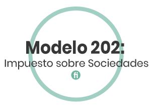 Qué es el Modelo 202, cálculo y presentación