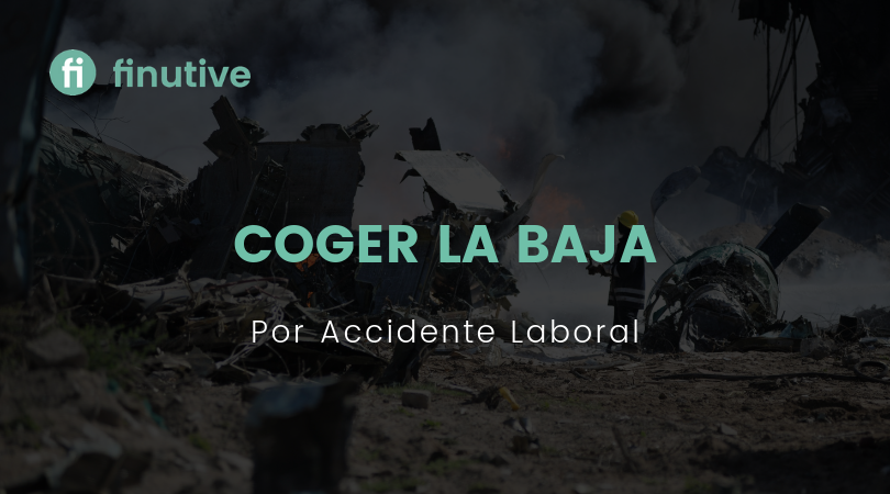 Coger la baja por accidente laboral - Finutive