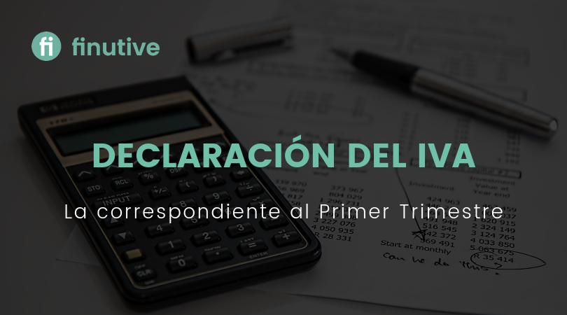 Declaración trimestral del IVA - Finutive