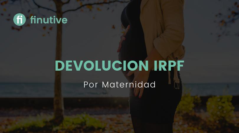 Devolución del IRPF por maternidad - Finutive