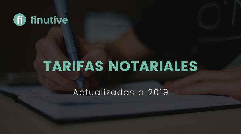 Tarifas notariales de este 2019 - Finutive
