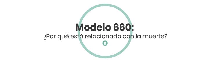 El Modelo 660, sus características y cómo rellenarlo