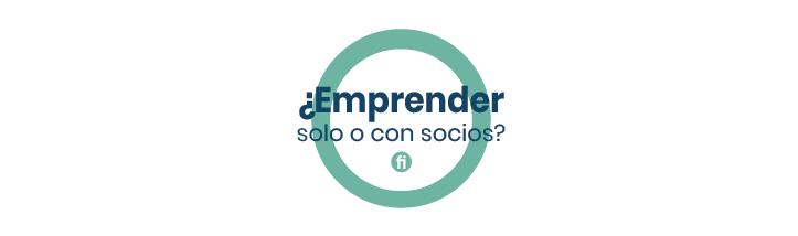 Emprender solo o con socios: ventajas, tipos de socios y sociedades