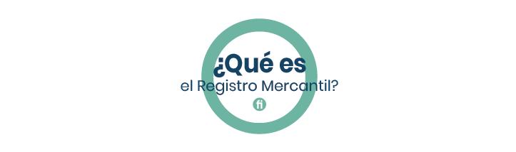 Importancia del Registro Mercantil