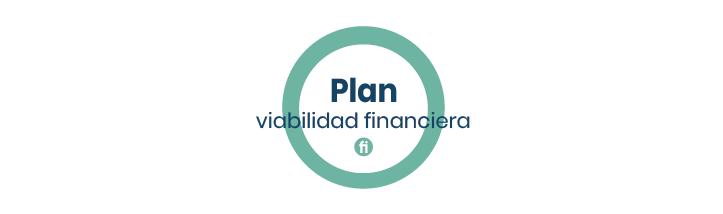 Viabilidad financiera: ¿Cómo se hace el plan y por qué es importante?