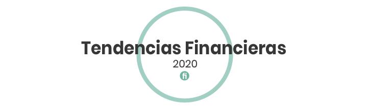 ¿Cuáles son las tendencias financieras este año?