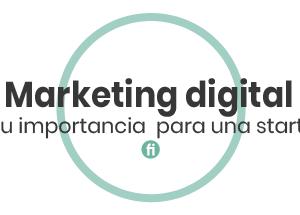 Marketing digital, ¿qué necesito?